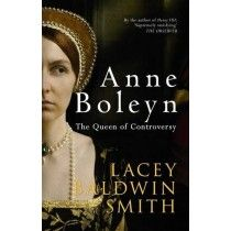 Boon Books Anne Boleyn the Queen of Controversy