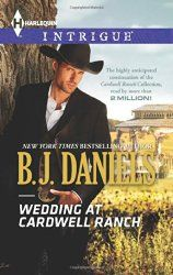 #BookReview Wedding at Cardwell Ranch by B.J. Daniels   http://njkinny.blogspot.in/2014/08/book-review-wedding-at-cardwell-ranch_15.html #LovedIt #GrtBook #MustRead #RomanticSuspense #Harlequin