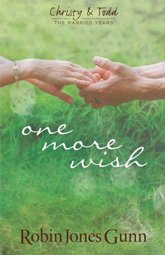 The New Christy and Todd book!!!! One More Wish. I can't wait til August.