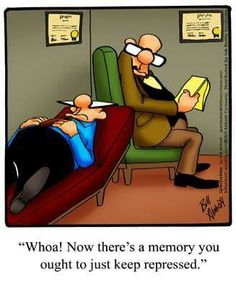 Now theres a memory you ought to just keep repressed. Cartoon Jokes, Funny Cartoons, Therapy Humor, Therapy Tools, Mental Health Humor, I Love Sarcasm, Psychology Jokes, Anxiety Humor, Funny True Quotes