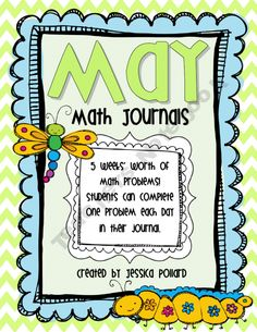 """$4.00~ May Math Journals: """"Start each day with a math problem to get your students' minds thinking! This pack includes 5 weeks' worth of problems... enough to get you through the month of May."""""""