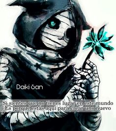 Daiki San Frases Anime Si sientes que no tienes lugar en este mundo