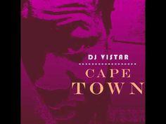 Dj Vistar - Cape Town