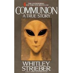 On December 26, 1985, at a secluded cabin in upstate New York, Whitley Strieber went siding with his wife and son, ate Christmas dinner l...