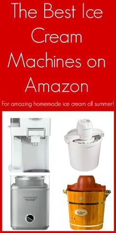 The Best Ice Cream Machines on Amazon - if you've never made homemade ice cream before, you've got to try it! And with an ice cream machine, you'll get a soft and velvety texture every time without having to churn the mixture yourself! | www.pinkrecipebox.com