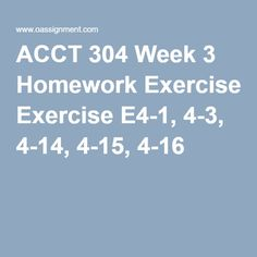 Course Resources: ACCT 312 Coursework Week 1 - Useful guidance material for DeVry University students to secure higher grades. Devry University, University Courses, Economic Systems, Final Exams, Study Materials, Homework, Exercise, Accounting, Chapter 16