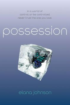 Possession by Elana Johnson. Really really good book! Another Dystopian :)