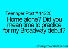 oh my gosh this is way too true... i especially love to sing disney and pajama game songs.