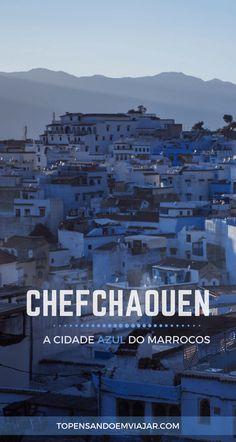 Quer descubrir toda a magia de Chefchaouen, a cidade azul do Marrocos? Vamos te dar muitas dicas pra você viajar de maneira independente pelo país!