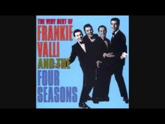 """Walk Like A Man"" (1963) - By Bob Crewe & Bob Gaudio - Performed By Frankie Valli And The Four Seasons"