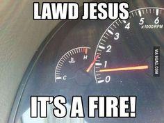 Lawd Jesus it's a fire