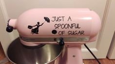 Hey, I found this really awesome Etsy listing at https://www.etsy.com/listing/270065176/spoonful-of-sugar-kitchenaid-mixer-vinyl