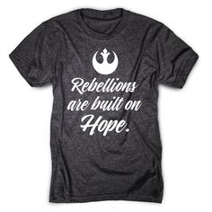 Rebellions are built on hope! Bad Feeling, Dress Me Up, My Wardrobe, Shirt Style, Nice Dresses, Things I Want, Graphic Tees, Tee Shirts, My Style