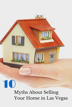 Selling your home? Read 10 Myths About Selling Your Home in Las Vegas #RealEstate #JoeDeSimone #LasVegas #Homes #FFRD