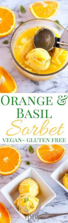 Orange and Basil Sorbet by I Just Make Sandwiches