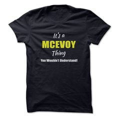 Its a MCEVOY Thing Limited Edition