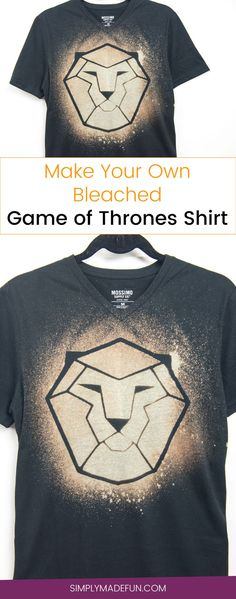 Bleached Game of Thrones Shirt   Bleached Shirt   Freezer Paper DIY   Bleached T-Shirt   Game of Thrones Shirt   Game of Thrones DIY   Silhouette Cameo Crafts