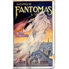 hazañas de fantomas. el genio del crimen.