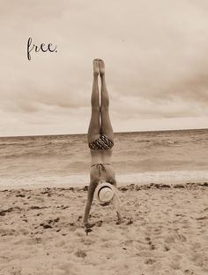 beach. handstands. freedom.