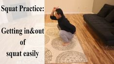 Squat Practice: How to get in and out of a squat easily| Feldenkrais Style - YouTube Asian Squat, In & Out, Squats, Routine, Exercise, Pay Attention, Natural Remedies, Relationship, Yoga