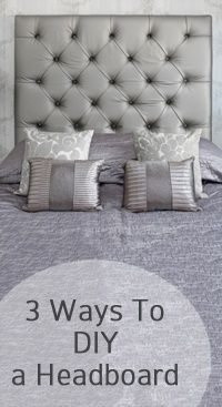 3 Ways to DIY a headboard for less than 50 dollars.