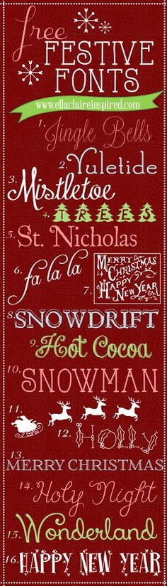 Fabulous, Free, and Festive Christmas Fonts shared by Ella Claire.