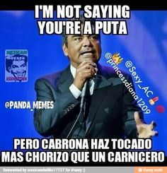mexican humor - Google Search Mexican Problems Funny, Mexican Funny Memes, Mexican Jokes, Funny Spanish Memes, Spanish Humor, Funny Relatable Memes, Funny Jokes, Hilarious, Humor Mexicano