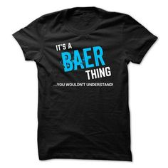 SPECIAL - It a BAER thing T-Shirts, Hoodies (19$ ===► CLICK BUY THIS SHIRT NOW!)