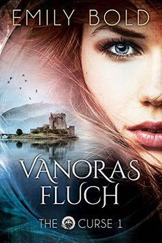 Vanoras Fluch (The Curse, Band 1) von Emily Bold http://www.amazon.de/dp/B0058IXYMA/ref=cm_sw_r_pi_dp_WVDAwb18BSYGB