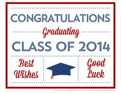 Free Printables for a 2014 graduation party! | CatchMyParty.com