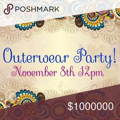 Come join in the fun! Let's bundle up tomorrow afternoon at the Outerwear Party! I'm so excited to be co-hosting my 5th Posh Party this Wednesday, November 8th at 12pm PST (3pm EST). Can't wait to see all your beautiful listings as I search Posh compliant closets for gorgeous Host Picks.  -Kirsten Posh Party Other