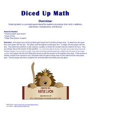 Diced Up Math is a printable game board for students to practice their skills in addition, subtraction, multiplication, and division.  Directions a...