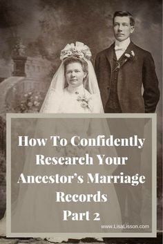 How To Confidently Research Your Ancestor's Marriage Records - Part 2 Wondering what types of genealogy records hold clues to your ancestor's marriage? Use these 7 resources and tips to move your genealogy research forward. Free Genealogy Sites, Genealogy Research, Family Genealogy, Lds Genealogy, Free Genealogy Records, Genealogy Organization, Organizing, Marriage Records, Birth Records