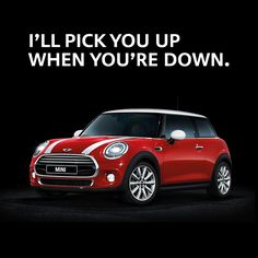 You've always got a friend in MINI.