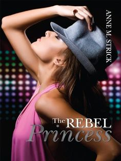 The Rebel Princess by Anne M. Strick. $8.86. 394 pages. Author: Anne M. Strick || British Indie Clothing - AcquireGarms.com