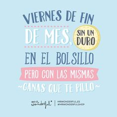 Viernes de Mr. Wonderful.