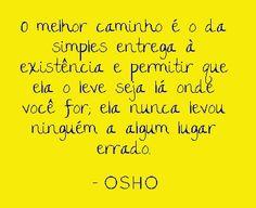 palavras de OSHO  (www.palavrasdeosho.com)
