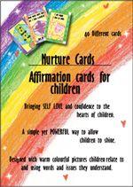Nurture Cards - Affirmation cards for children. What a wonderful way to teach children positive thinking. #Nurture