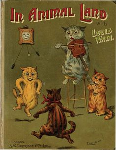 In Animal Land written and illustrated by Louis Wain