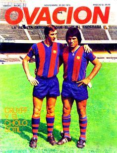 in FC Barcelona: Johan Cruyff (Holland) 1973–1978 143/48 + Hugo Sotil (Peru) 1973–1977 65/21