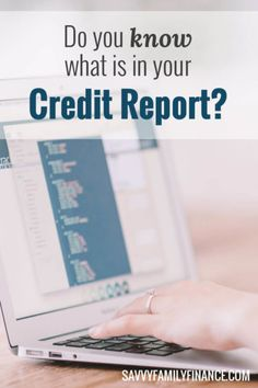Do you know what is in your credit report, or even what a credit report is? A…