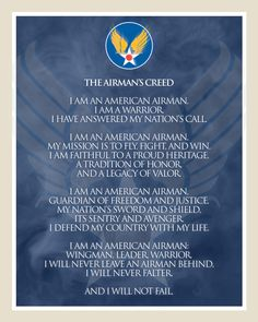 United States Air Force Airman's Creed Photo:  This Photo was uploaded by captainpike. Find other United States Air Force Airman's Creed pictures and pho...