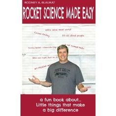 """#Book Review of #RocketScienceMadeEasy from #ReadersFavorite - https://readersfavorite.com/book-review/rocket-science-made-easy  Reviewed by Vincent F. A. Golphin for Readers' Favorite  The subtitle of this 130-page nonfiction work is """"a fun book about little things that make a big difference."""" Readers who approach the book with a hunger for """"fun"""" or to learn the importance of the """"little things"""" in mind, rather than rockets or science in any form, will not be ..."""
