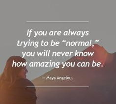 Maya Angelou- I just love her