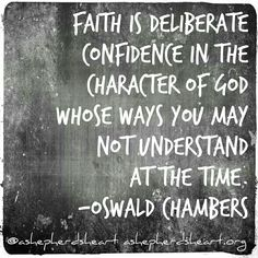 Hold onto faith and have confidence in God! You and I may not understand His ways at times... most of the time, but He's got you and I covered! He is holy &  He'll never leave or forsake you. He loves you and cares about every part of your life! #ashepherdsheart #faith #hope