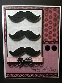Mustache Birthday Card ~ Paper Crafts by Candace