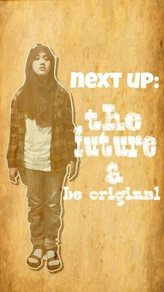 Next up: the future!