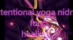 Yoga Nidra for Healing