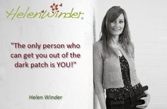 Dark patch ...   Quote by Helen Winder  http://www.helenwinder.co.uk/