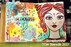 """Art Journal """"BE CREATIVE"""" by Yasmina – The Crafter's Workshop Blog"""